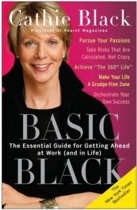 basic-black-the-essential-guide-for-getting-ahead-at-work-and-in-life-by-cathie-black