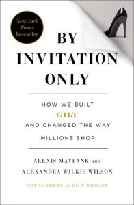by-invitation-only-by-alexis-maybank-alexandra-wilkis-wilson