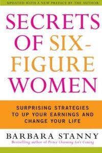 secrets-of-six-figure-women-by-barbara-stanny