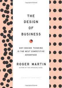 the-design-of-business-by-roger-martin