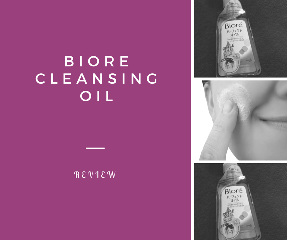 Biore Cleansing Oil Review