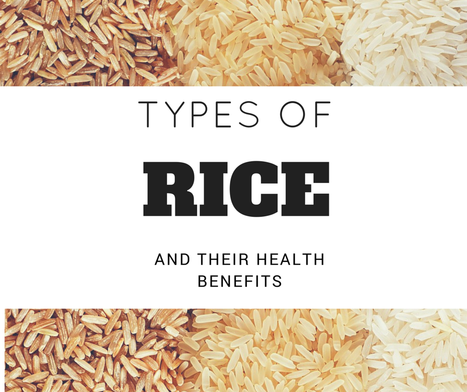 Types Of Rice And Their Benefits