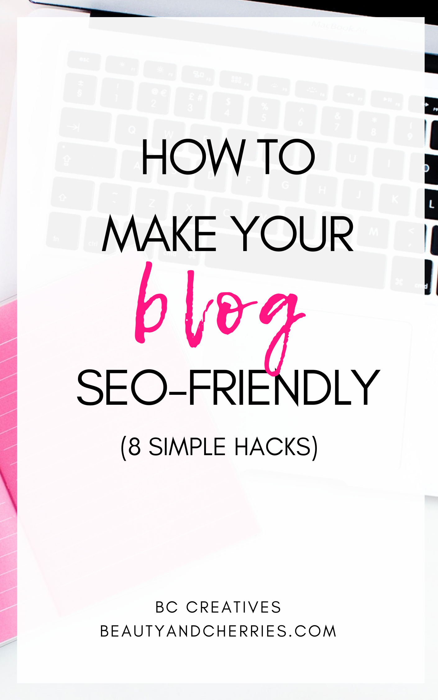 8 SEO Tips Boost Your Blog's Organic Traffic - BC Creatives