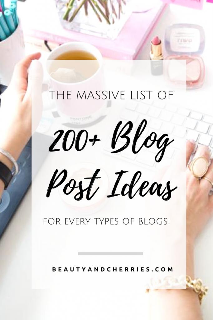 Massive List of 200+ Blog Post Ideas When You Feel Stuck