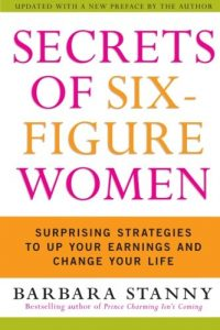 secrets-of-six-figure-women-by-barbara-stanny