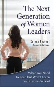 the-next-generation-of-women-leaders-by-selena-rezvani