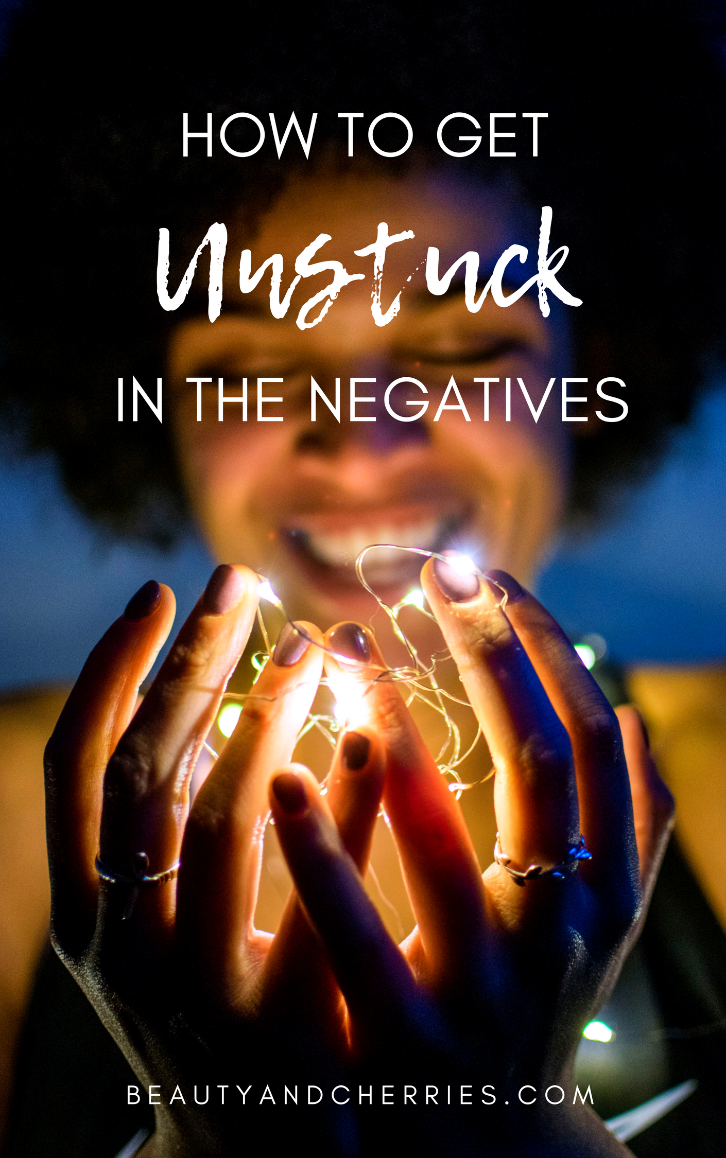 get-unstuck-in-the-negatives-get-what-you-want