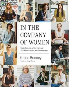 in-the-company-of-women-inspiration-and-advice-from-over-100-makers-artists-and-entrepreneurs