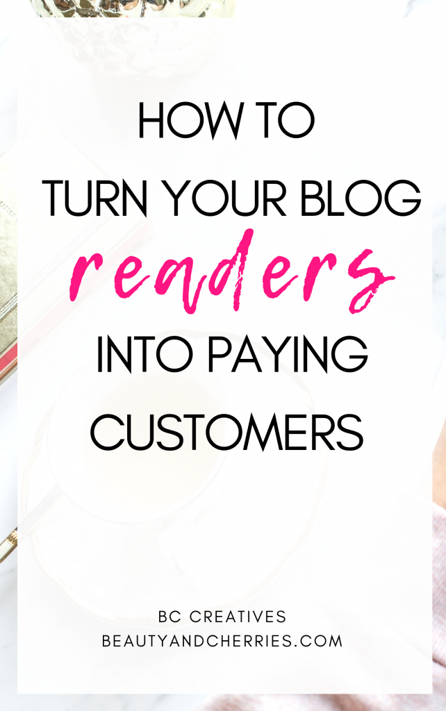 Learn 4 proven strategies to turn your blog visitors into paying customers.