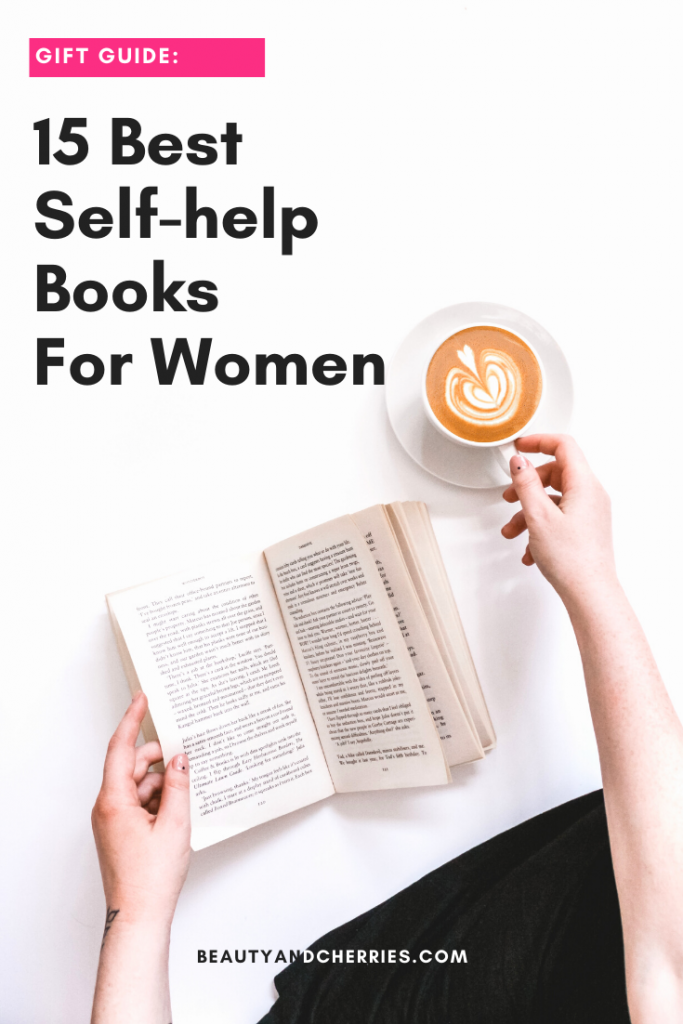 Looking to give books as gift this holiday season? Check out this list of top 15 self-help books to every woman in your life