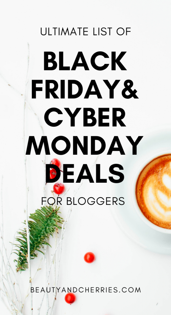 Ultimate List of Black Friday and Cyber Monday Deals for Bloggers