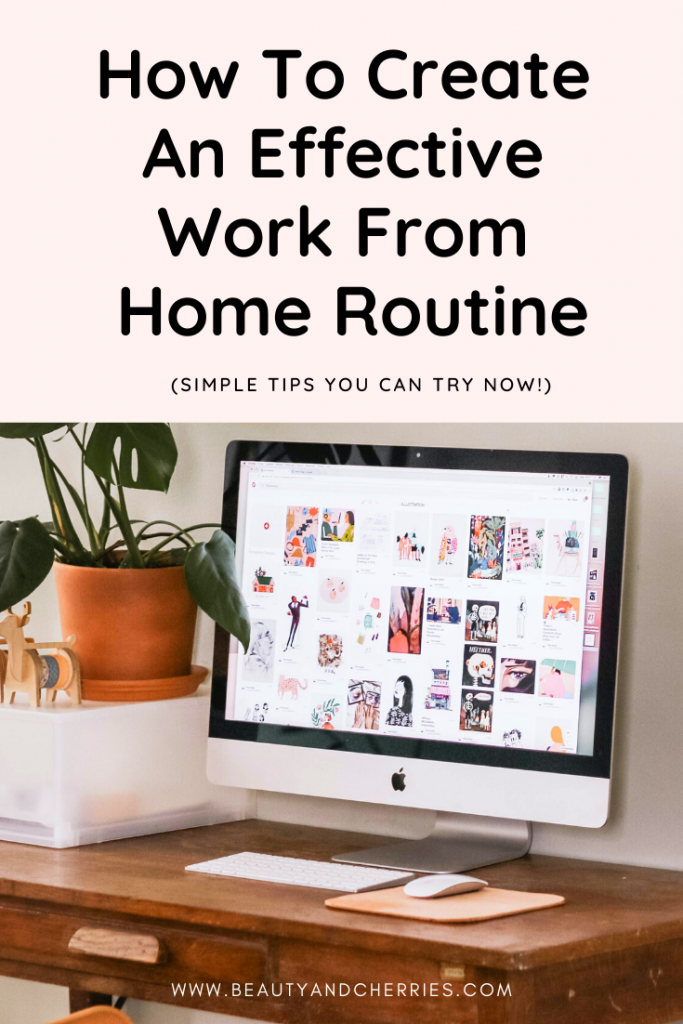 how to create an effective work from home routine