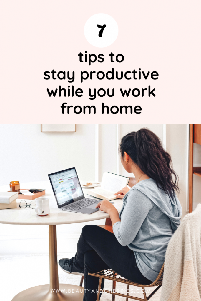 7 Proven Tips To Stay Productive While You Work From Home